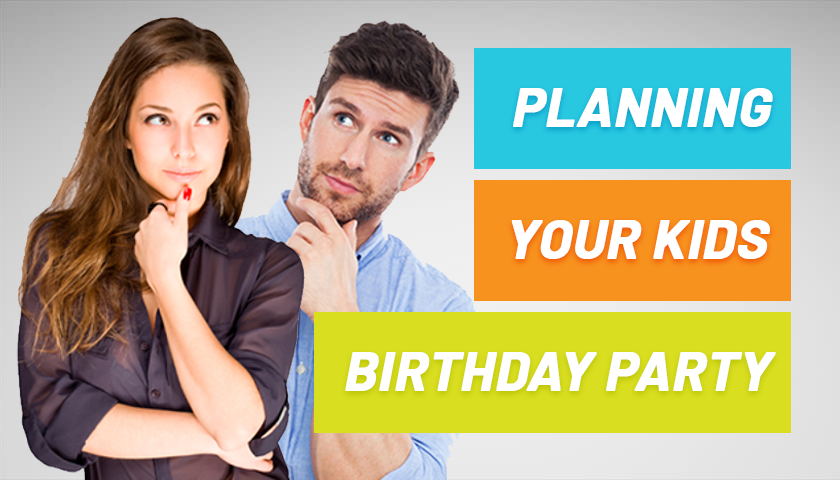 Kids Birthday Party Ideas: Planning Your Kid's Birthday Party