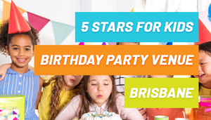 Kids Birthday Party Venue Brisbane